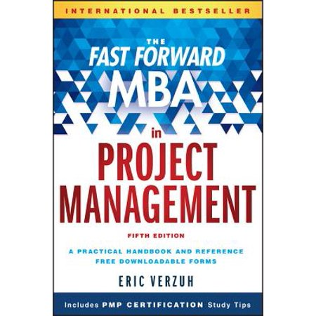 The Fast Forward MBA in Project Management Project Management Business Requirements