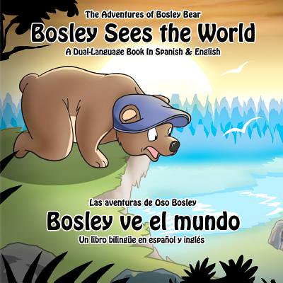 Bosley Sees the World : A Dual Language Book in Spanish and English - Items In Spanish