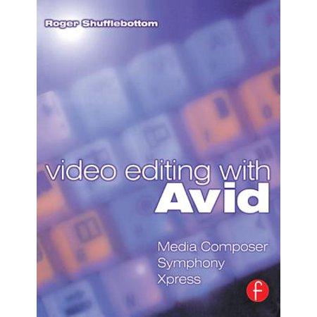 Video Editing with Avid: Media Composer, Symphony, Xpress - eBook Media Composer Key