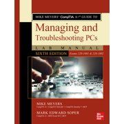 Mike Meyers' CompTIA A+ Guide to Managing and Troubleshooting PCs Lab Manual, Sixth Edition (Exams 220-1001 & 220-1002) - eBook