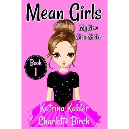 Mean Girls Quote About Halloween (Mean Girls - Book 1 : My New Step-Sister: Books for Girls Aged)