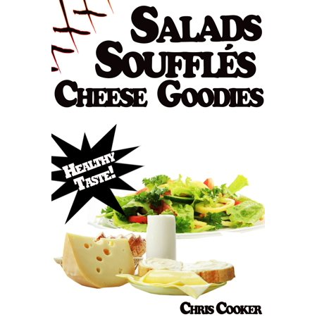 Light Salads, Vegetable Soufflés And Cheese Goodies For Vibrant Health, Weight Loss and More Energy - eBook](Chinese Lights)