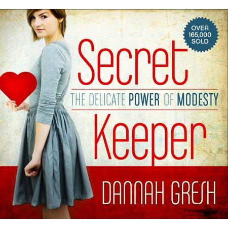 Secret Keeper : The Delicate Power of Modesty (Secret Keeper Girl Kit)