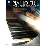 Piano Fun for Adult Beginners : Recreational Music Making for Private or Group Instruction