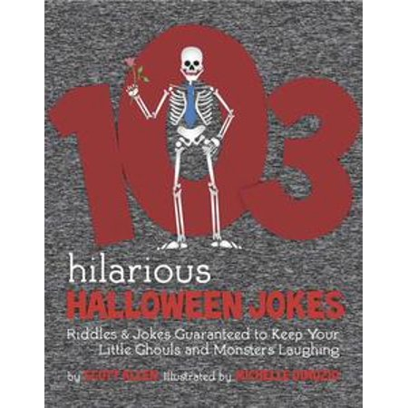 103 Hilarious Halloween Jokes For Kids - - Liberal Halloween Jokes