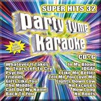 Party Tyme Karaoke: Super Hits, Vol. 32