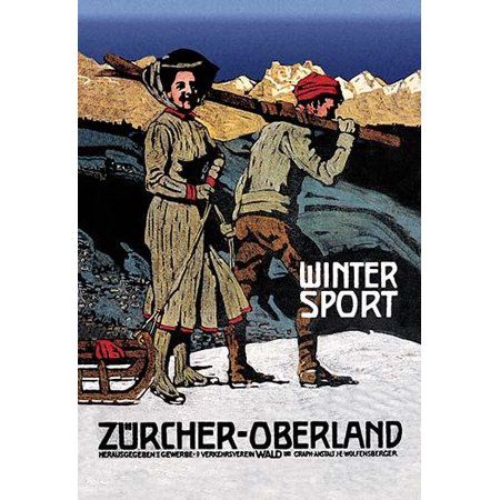 Classic Cross Country Ski - Winter Sport - Zurcher - Oberland Vintage Poster Switzerland c 1920   A man carries cross country skis and a woman pulls a sled Poster Print by Alfred Marxer