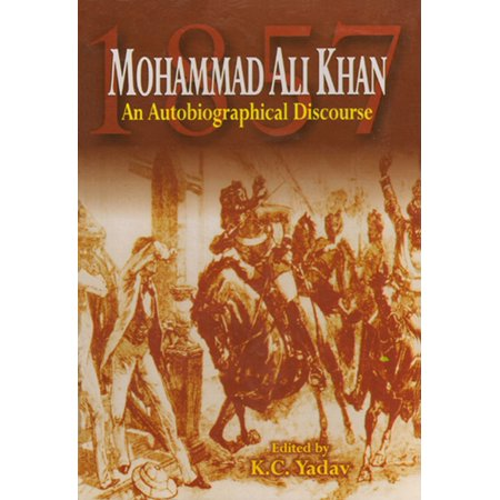 Mohammad Ali Khan An Autobiographical Discourse -