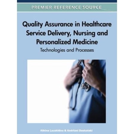 Quality Assurance In Healthcare Service Delivery  Nursing And Personalized Medicine