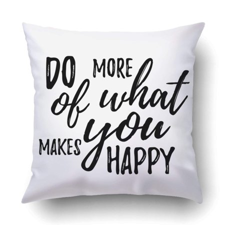 RYLABLUE Do more of what makes you happy quote hand drawn happy quote Pillowcase Throw Pillow Cover Case 16x16 inches - image 1 de 2