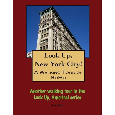 A Walking Tour of New York City's SoHo - eBook - York Halloween Tours