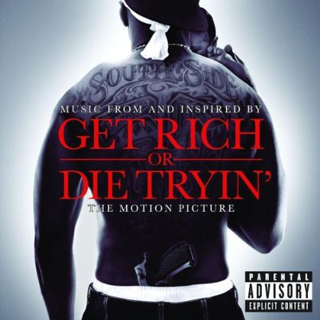 Get Rich or Die Tryin' (Music From and Inspired By) (CD)