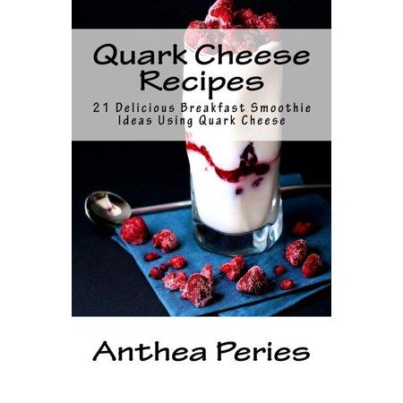 Halloween Smoothie Ideas (Quark Cheese Recipes: 21 Delicious Breakfast Smoothie Ideas Using Quark Cheese -)