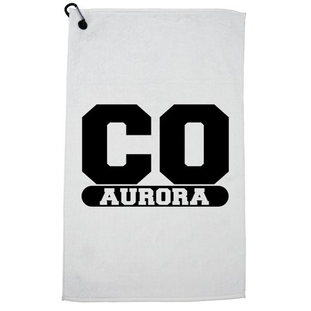 Aurora, Colorado CO Classic City State Sign Golf Towel with Carabiner Clip - City Of Aurora Co