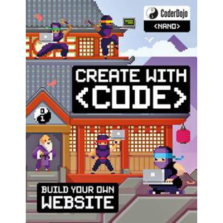 CoderDojo: Build Your Own Website: Create with Code - eBook (Chinese Shopping Website)