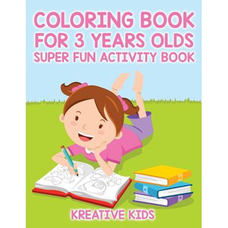Coloring Book for 3 Years Olds Super Fun Activity Book - Halloween Activities For 4 Year Olds