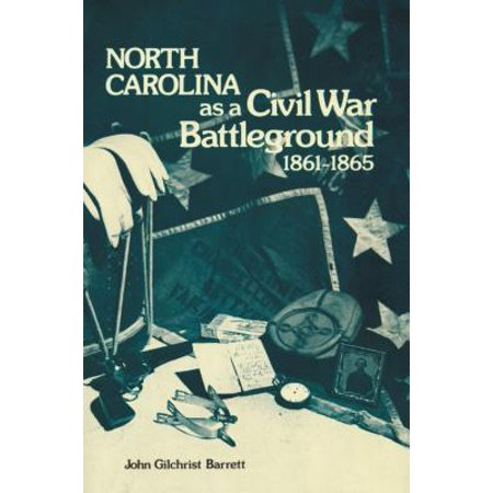 North Carolina as a Civil War Battleground,