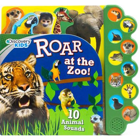 Discovery Kids Roar at the Zoo!: 10 Animal Sounds (Board Book) (The Roaring Twenties For Kids)