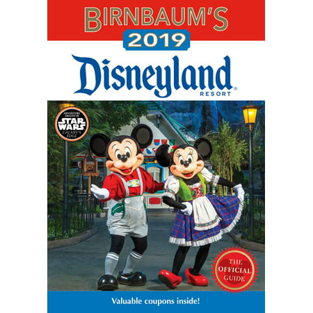 Birnbaum's 2019 disneyland resort : the official guide: 9781368019323
