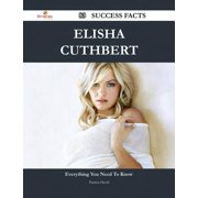 Elisha Cuthbert 83 Success Facts - Everything you need to know about Elisha Cuthbert - eBook