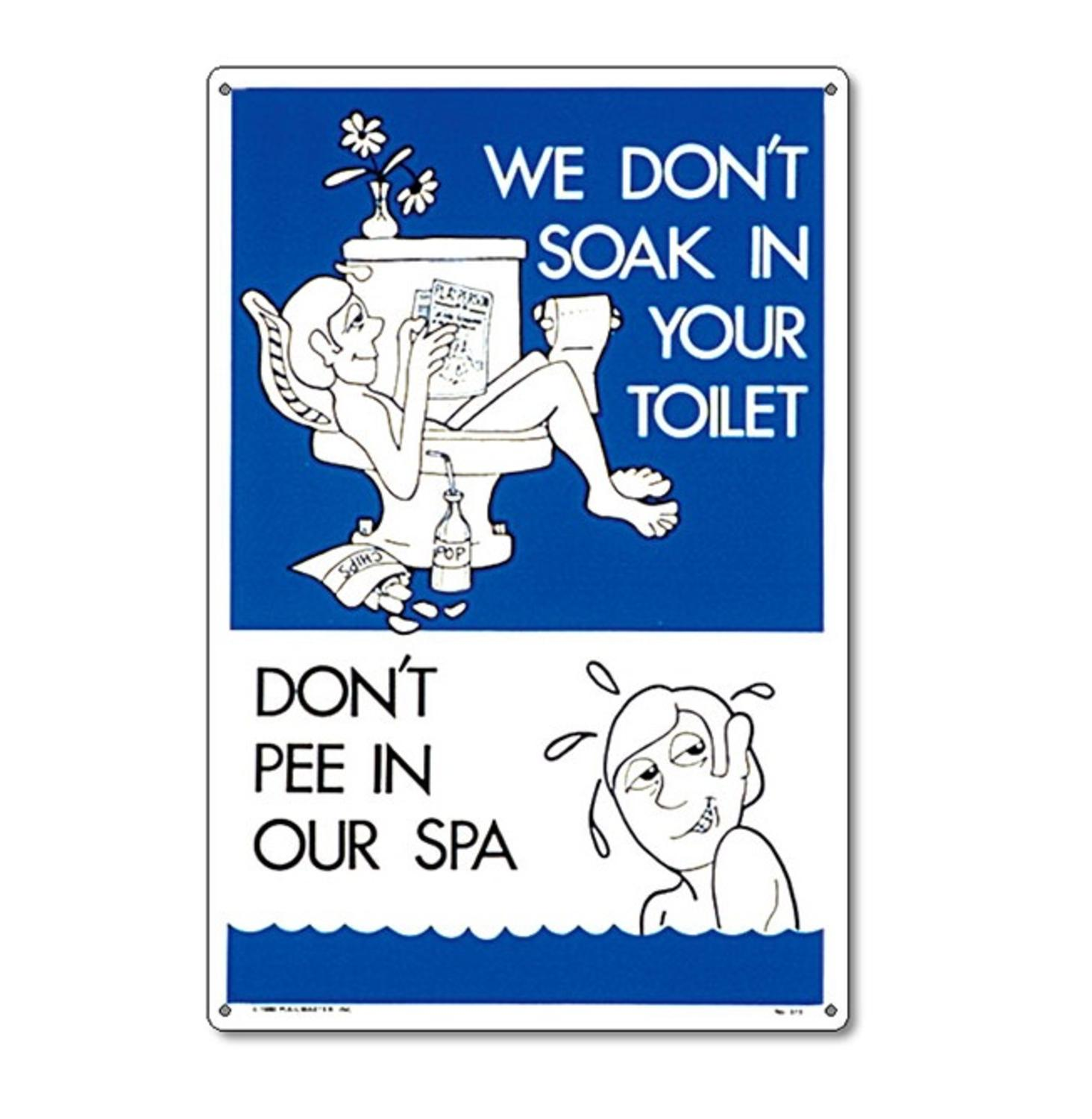 """12"""" x 18"""" Blue and White """"Don't Pee in Our Spa"""" Funny Residential Spa Sign"""
