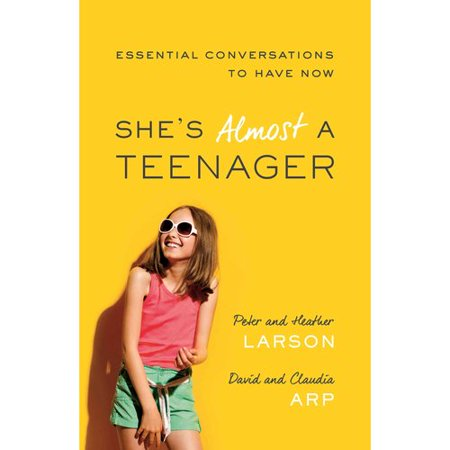 Shes Almost A Teenager  Essential Conversations To Have Now