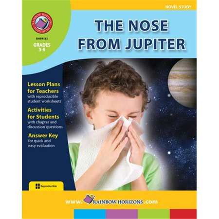 Rainbow Horizons A153 The Nose From Jupiter   Novel Study   Grade 3 To 6