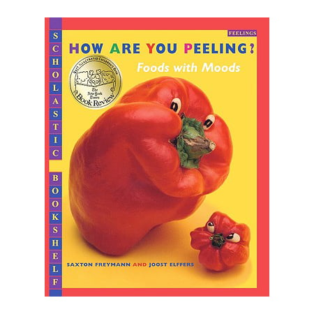 How Are You Peeling? : Foods with Moods