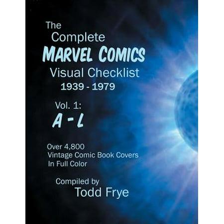 The Complete Marvel Comics Visual Checklist 1939 1979 Volume I A