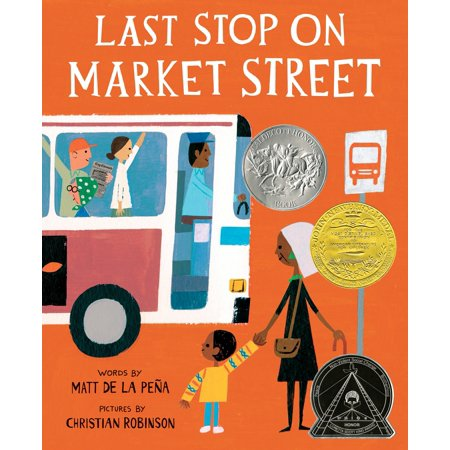 Last Stop on Market Street (Hardcover) (Place To Be Cant Stop Wont Stop)