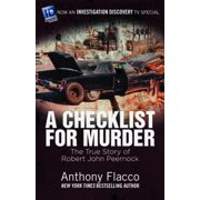A Checklist for Murder : The True Story of Robert John Peernock
