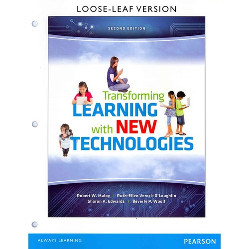 Transforming Learning with New Technologies, Loose Leaf Version Plus New Myeducationlab with Video-Enhanced Pearson Etext -- Access Card Package