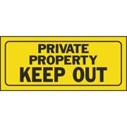 HY-KO 23006 Fence Sign, Rectangular, PRIVATE PROPERTY KEEP OUT, Black Legend, Yellow Background 5 Pack