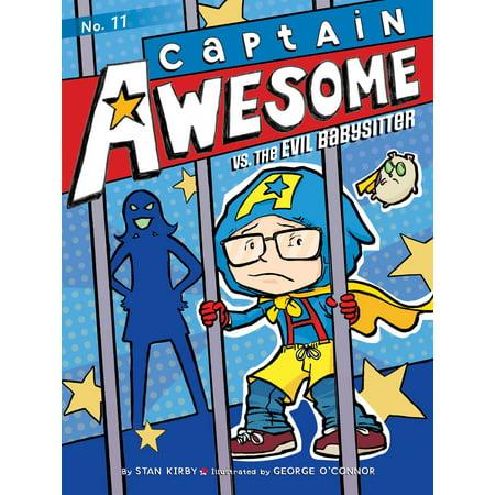 Captain Awesome vs. the Evil Babysitter
