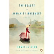 The Beauty of Humanity Movement : A Novel