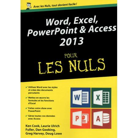 Word, Excel, PowerPoint et Access 2013 Mégapoche pour les Nuls -