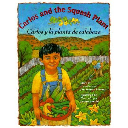 Carlos And The Squash Plant/Carlos y la Planta de Calabaza (Dibujos Para Halloween De Calabazas)