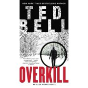 Alex Hawke Novels: Overkill: An Alex Hawke Novel (Paperback)