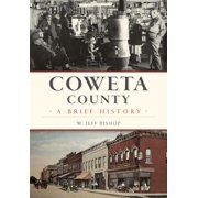 Coweta County : A Brief History