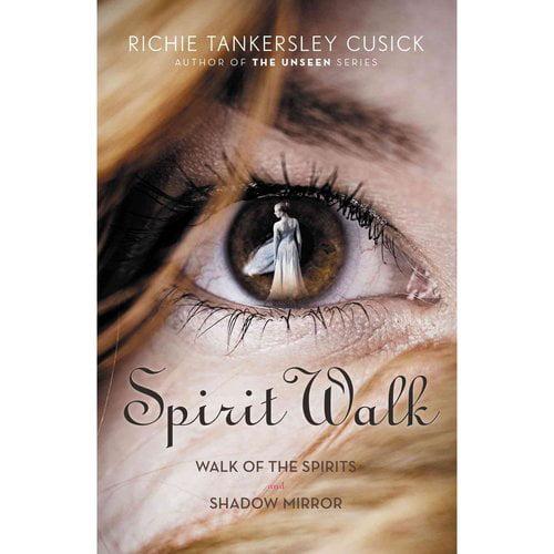 Spirit Walk: Walk of the Spirits and Shadow Mirror