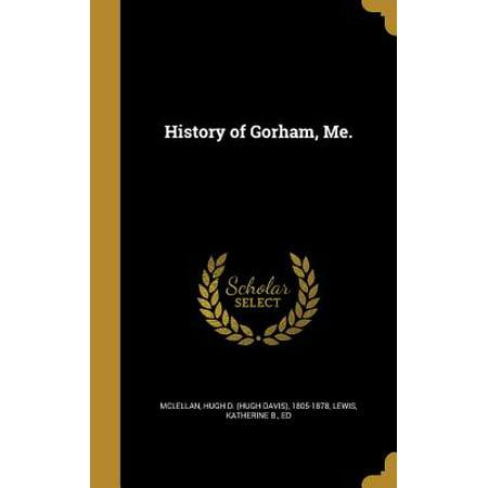 History of Gorham, Me.