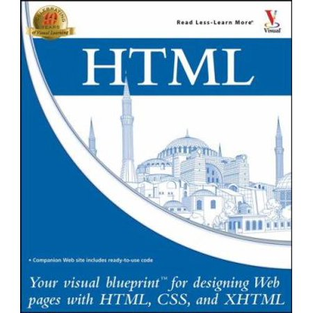 Html your visual blueprint for designing web pages with html css html your visual blueprint for designing web pages with html css and xhtml malvernweather Images