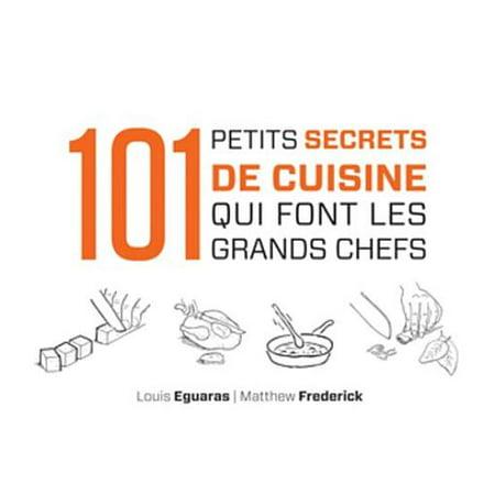 101 petits secrets de cuisine qui font les grands chefs -