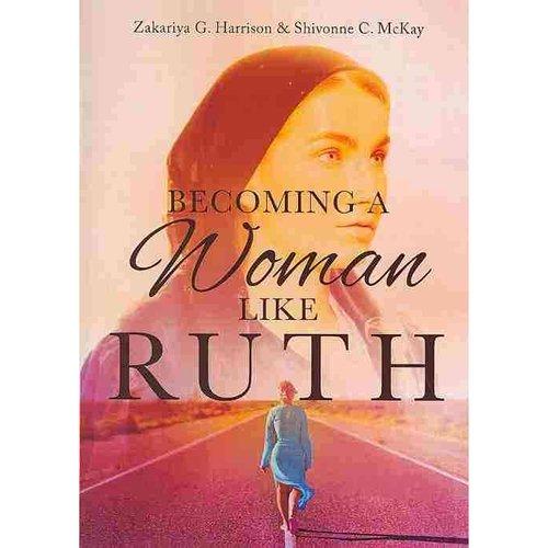 Becoming a Woman Like Ruth