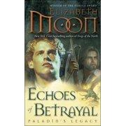 Echoes of Betrayal : Paladin's Legacy