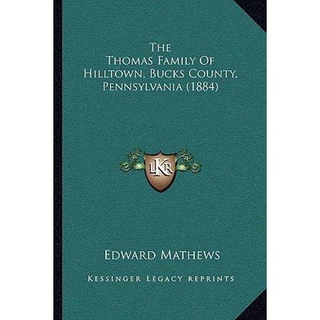 The Thomas Family of Hilltown, Bucks County, Pennsylvania (1884) - Edward Buck
