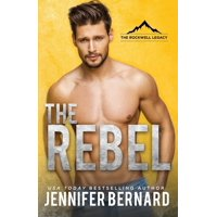 Rockwell Legacy: The Rebel (Paperback)