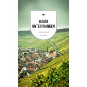 Tatort Unterfranken (eBook) - eBook