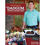 Dadgum That's Good, Too! - eBook