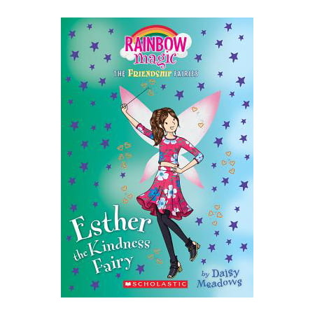 Esther the Kindness Fairy (Friendship Fairies #1) : A Rainbow Magic Book - Rainbow Magic Website